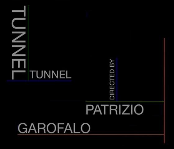 Tunnel è il video di Patrizio Garofalo